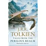 Tales from the Perilous Realm: Roverandom / Farmer Giles of Ham / The Adventures of Tom Bombadil / Smith of Wootton Major / Leaf by Niggleby J. R. R. Tolkien