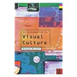 An Introduction to Visual Cultureby Nicholas Mirzoeff
