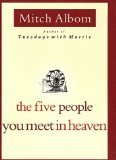 Five People You Meet in Heaven by Albom, Mitch [Hardcover]