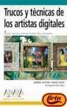 img - for Trucos Y Tecnicas De Los Artistas Digitales/tricks And Tecniques of Digital Artists (Diseno Y Creatividad) (Spanish Edition) book / textbook / text book