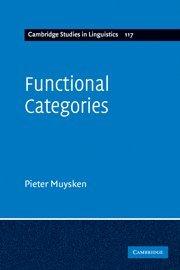 Functional Categories (Cambridge Studies in Linguistics)