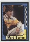 Ward Burton (Trading Card) 1991 Maxx Collection #123 by Maxx