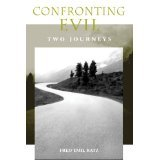 img - for Confronting Evil: Two Journeys [PAPERBACK] [2004] [By Fred Emil Katz] book / textbook / text book