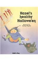 [Hazel's Healthy Halloween (Child's Play Library)] (Customs For Halloween Ideas)