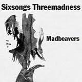 Sixsongs Threemadness