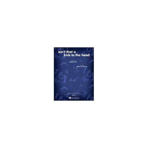 Ain't That a Kick in the Head (Piano Vocal, Sheet Music): Dean Martin