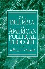 img - for By Jeffrey L. Prewitt The Dilemma of American Political Thought (1st Frist Edition) [Paperback] book / textbook / text book