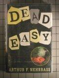 Dead Easy: 2, Arthur F. Nehrbass