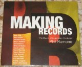 Making Records: The Music of Legendary Producer Phil Ramone by Billy Joel,&#32;Paul Simon,&#32;Phoebe Snow,&#32;Gloria Estefan and Carly Simon