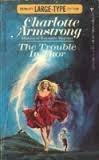 The Trouble in Thor (0425020665) by Charlotte Armstrong