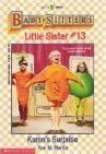 Karen's Surprise (Baby-Sitters Little Sister, 13) (0590436481) by Martin, Ann M.