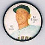 1962 Salada Tea Coins (Baseball) Card# 113 Ed Bailey (Second Button White) Of The San Francisco Giants Vg Condition