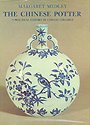 img - for The Chinese potter: A practical history of Chinese ceramics book / textbook / text book