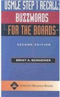 USMLE Step 1 Recall Buzzwords for the Boards by Brent A. Reinheimer MD
