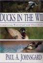 Ducks in the Wild: Conserving Waterfo...