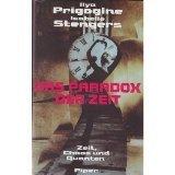 Das Paradox der Zeit. Zeit, Chaos und Quanten (349203196X) by Ilya Prigogine