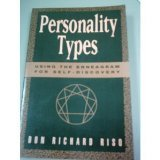 Personality Types: Using the Enneagram for Self-Discovery (0395535182) by Don Richard Riso