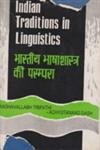 img - for Indian traditions in linguistics: Proceedings of U.G.C. National seminar = Bhashasastra ki Bharatiya parampara book / textbook / text book