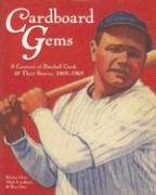 Cardboard Gems: A Century of Baseball Cards: A Century of Baseball Cards & Their Stories, 1869-1969