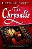 The Chrysalis: A Novel