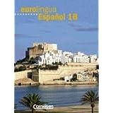 eurolingua - Español: Eurolingua Espanol, Bd.1B, Kursbuch, m. Vocabulario