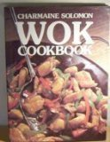 Wok Cook Book (0517371006) by Charmaine Solomon