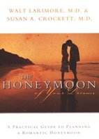 The Honeymoon of Your Dreams - Hardcover - Autographed by Dr. Walt