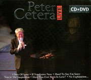Peter Cetera : Live CD+DVD