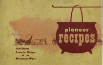 Pioneer Recipes Featuring Favorite Mormon Recipes