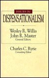 Issues in Dispensationalism