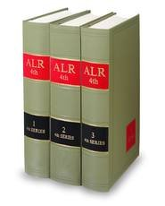 American Law Reports: Alr4th Series Complete Set Volumes 1 Through 73, Cases and Annotations (4th Series, 1-73)