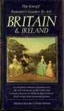 The Knopf Traveler's Guides to Art : Great Britain and Ireland, Michael B. Jacobs