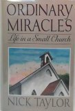 Ordinary Miracles: Life in a Small Church (0671709445) by Taylor, Nick