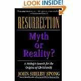 Resurrection: Myths and Reality? (0006278043) by John Shelby Spong