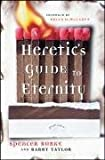 img - for A Heretic's Guide to Eternity book / textbook / text book