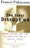 img - for Great Disruption by Fukuyama, Francis [Paperback] book / textbook / text book
