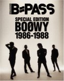 B-PASS SPECIAL EDITION BOOWY 1986-1988 (シンコー・ミュージックMOOK)