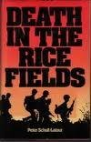 Death in the ricefields: Thirty years of war in Indochina (0856133426) by Peter Scholl-Latour