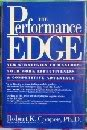 The Performance Edge: New Strategies to Maximize Your Work Effectiveness and Competitive Advantage