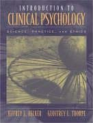 By Jeffrey E. Hecker - Introductory Clinical Psychology: 1st (first) Edition
