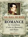 Romance for Trombone (Cello or Bassoon) and Piano
