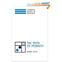The Myth of Morality (Cambridge Studies in Philosophy)