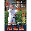 Encyclopedia of Goju Ryu Karate Vol 5
