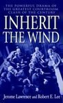 img - for Inherit the Wind by Jerome Lawrence, and Robert E. Lee (Mass Market Paperback - Nov 4, 2003) book / textbook / text book