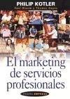 El marketing de servicios profesionales / the Marketing of Professional Services