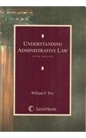 Understanding Administrative Law: 5th Edition
