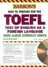 img - for How to Prepare for the TOEFL with Audio CDs (Barron's TOEFL IBT (w/CD audio)) by Pamela Sharpe Ph.D. (2004-06-01) book / textbook / text book