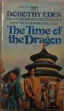 Time of the Dragon, DOROTHY EDEN