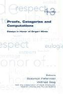 Proofs, Categories and Computations. Essays in Honor of Grigori Mints (Tributes)