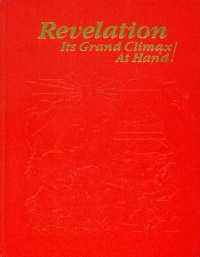 REVELATION Its Grand Climax At Hand! PDF